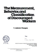 The Measurement  Behavior  and Classification of Discouraged Workers