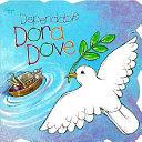Dependable Dora Dove