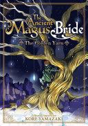 The Ancient Magus  Bride  The Golden Yarn  Light Novel  1
