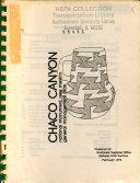Chaco Canyon National Monument  N M    Master Plan  1968  B1  Chaco Wash Bridge  Environmental Assessment  EA  B2  Statement for Management  1976  B3  Draft General Management Plan  GMP   1979  B4  Draft Statement for Management  1979