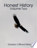Honest History - Volume Two