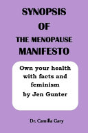 Synopsis of the Menopause Manifesto