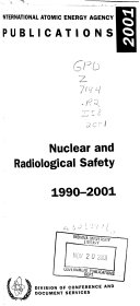 Nuclear and Radiological Safety 1990 2001