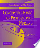 Conceptual Bases of Professional Nursing
