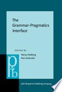 The Grammar-pragmatics Interface