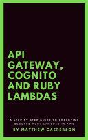 API Gateway, Cognito and Ruby Lambdas