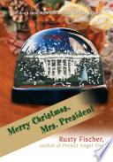 Merry Christmas, Mrs. President!