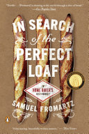 In Search of the Perfect Loaf Pdf/ePub eBook