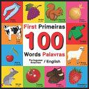 First 100 Words   Primeiras 100 Palavras   Portuguese English   Brazilian English Book