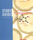 Study Guide with Selected Solutions for General  Organic and Biological Chemistry