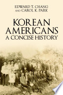 Korean Americans: A Concise History