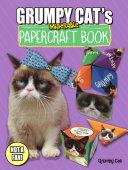 Grumpy Cat s Miserable Papercraft Book