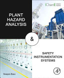 Plant Hazard Analysis and Safety Instrumentation Systems