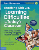 Teaching Kids with Learning Difficulties in Today s Classroom