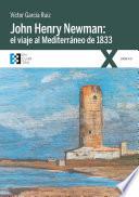 John Henry Newman: el viaje al Mediterráneo de 1833