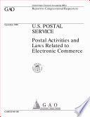 U.S. Postal Service : postal activities and laws related to electronic commerce : report to congressional requesters