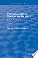 """Information Security Management Handbook: Volume IV"" by Harold Tipton"