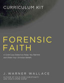 Forensic Faith Curriculum Kit Book
