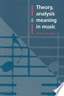 Theory Analysis And Meaning In Music