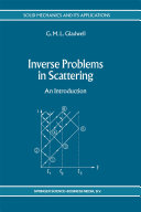 Inverse Problems in Scattering: An Introduction - Seite 362