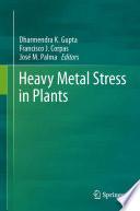 Heavy Metal Stress in Plants Book