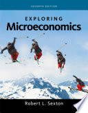 """Exploring Microeconomics"" by Robert L. Sexton"