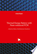 Thermal Energy Battery with Nano-enhanced PCM