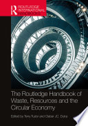 The Routledge Handbook of Waste  Resources and the Circular Economy