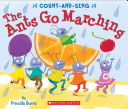 The Ants Go Marching  A Count And Sing Book