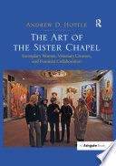 The Art of the Sister Chapel