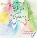Rebecca Finds Happiness