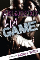 Chained 2 Da Game