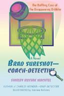 Brad Sureshot--Coach-Detective