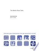 Atlantic Slave Trade Oxford Bibliographies Online Research Guide