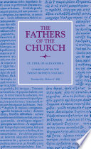 Commentary on the Twelve Prophets  Volume 2  The Fathers of the Church  Volume 116