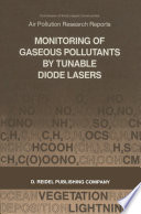 Monitoring Of Gaseous Pollutants By Tunable Diode Lasers Book PDF