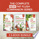 The Complete New Fat Flush Companion Series Book PDF