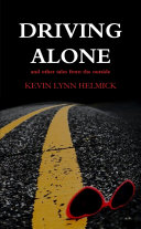 Driving Alone  tales from the outside