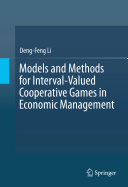 Models and Methods for Interval Valued Cooperative Games in Economic Management