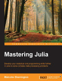 Mastering Julia Pdf/ePub eBook
