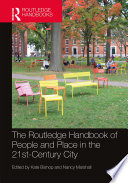 The Routledge Handbook of People and Place in the 21st Century City Book