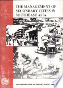 The Management of Secondary Cities in Southeast Asia