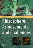 Rhizosphere  Achievements and Challenges