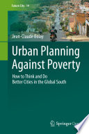 Urban Planning Against Poverty