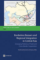Pdf Borderless Bazaars and Regional Integration in Central Asia Telecharger