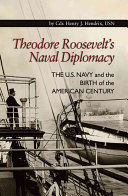 Theodore Roosevelt s Naval Diplomacy Book PDF