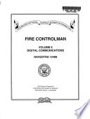 Fire Controlman  Volume 6 Digital Communications  Training Manual  TRAMAN  and Nonresident Training Course  NRTC   July 1997