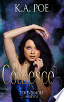 Coalesce Forevermore Book 5