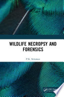 Wildlife Necropsy and Forensics Book
