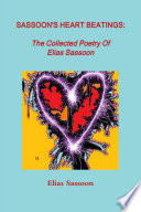 Sassoon S Heart Beatings The Collected Poetry Of Elias Sassoon Book PDF